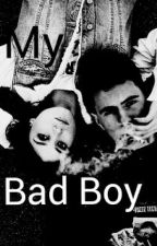 My Bad Boy by Baerney12