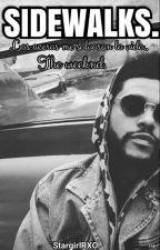 Sidewalks [The Weeknd] by StargirlRXO
