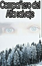Compañero del Alfa Salvaje || adaptación Larry Stylinson by OnlyLarry_18