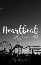 Kirikami AU // Heartbeat  by khei_sun