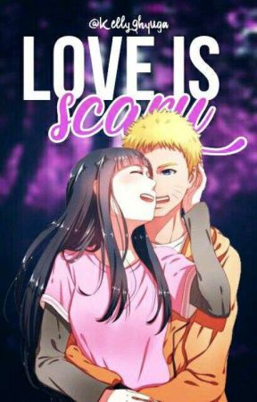 Love Is Scary by Kelly29hyuga