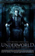 Underworld Rise Of The Lycans (Fandom) by LaceeStarliper