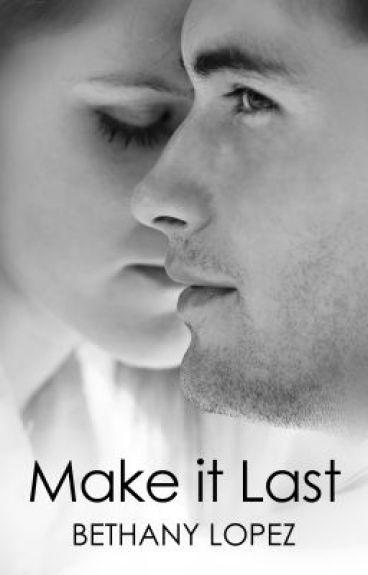 Make it Last (Friends & Lovers, Book 1)