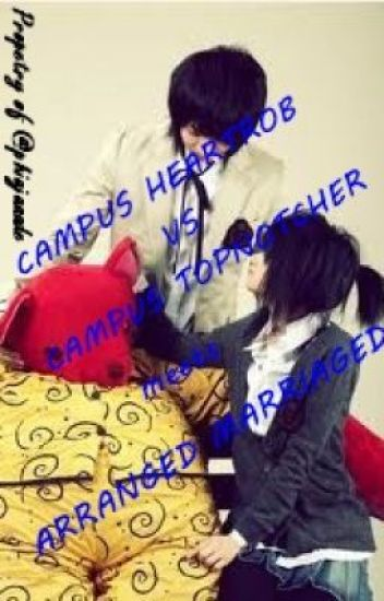 Campus Heartrobs Vs. Campus Topnotchers Meets Arranged Marriaged (ON-GOING)