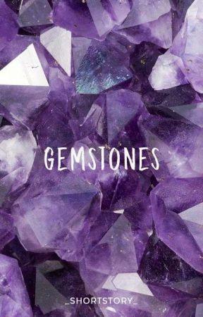 Gemstones by WattpadShortStory