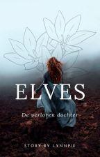 Elves; de verloren dochter by LynnPie