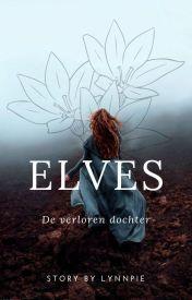 Elves; de verloren dochter