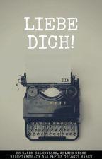 Liebe, Dich! by mrTimm