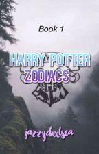Harry Potter Zodiacs - Book 1 by JazzyChxlsea