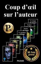 COUP D'OEIL SUR L'AUTEUR by piloux63