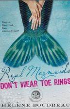 Real Mermaids Dont Wear Toe Rings by santullsa