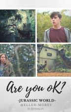 Are you ok? | Zach Mitchell - Jurassic World by Ellen-Morey