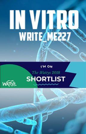IN VITRO-Watty's 2018 Shortlist by Write_me227