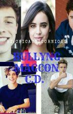 Bullyng (MAGCON) by chicaunicornioXD