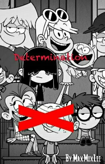 Determination  No Such Luck (Loud House short story