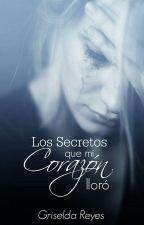 Los Secretos Que Mi Corazón Lloró by _Griis_