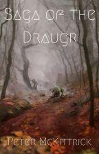 Saga of the Draugr by PeterMcKittrick