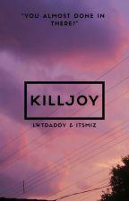 Killjoy //LS by lwtdaddy