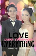Love can change EVERYTHING kathniel by XoXoYhannie