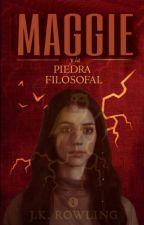 Maggie & La Piedra Filosofal (En Edición) by The_Sadness_Madison_