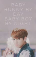 «Baby Bunny By Day Baby Boy By Night»j•jk+k•th✔️ by alienflowerbunny