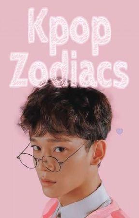 Kpop Zodiacs by kpoplove5683