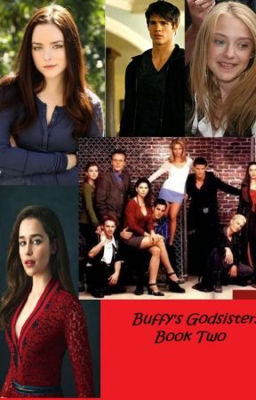 Buffy's Godsisters Book Two by AuroraW9