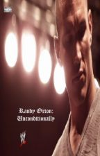 Randy Orton: Unconditionally by VictorioushopesUCC