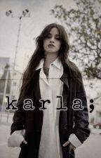 karla; by LernUnicornioVolador
