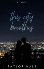 This City Breathes by solacing