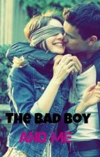 The Bad Boy And Me by Cutie58214
