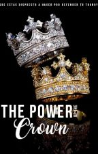 The power of the crown by puntoyaparte33