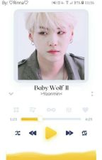 "Baby Wolf 2(""School Wolf"")-Yoonmin{2°Segunda Temporada} by ChrisCook97"