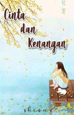 Cinta Dan Kenangan by Shion2