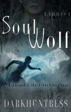 Soul Wolf (Manada del invierno Libro1) by Darkhuntres