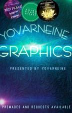 Yovarneine Graphics (premades and requests  available) by Yovarneine