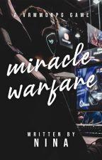 Miracle Warfare by nininininaaa