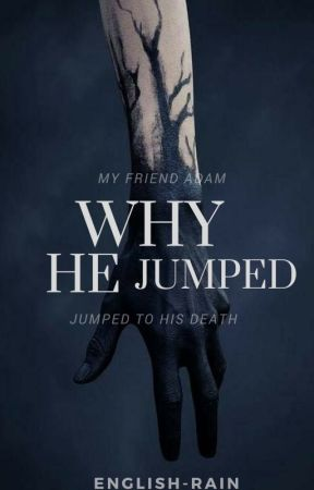 Why He Jumped by english-rain