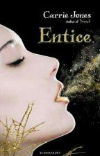 Entice by Carrie Jones (Need Series : Book 3) by prameswariff