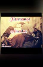 ENAMORADA DE MI HERMANO  by JesusRamirez968
