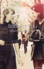 Back For You (Haylor AU) by directionerostrich