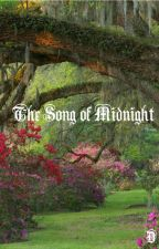 The Song of Midnight by ArtThouMyIdiotBoy
