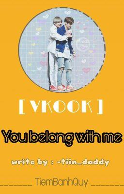 TaeKook |Text| You Belong With Me