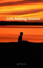 Love Making Session by gnlxslx