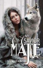 My Savior Mate by yukiona13