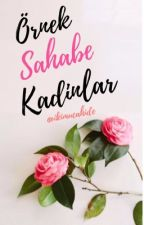 Örnek Sahabe Kadınlar by ikimucahide