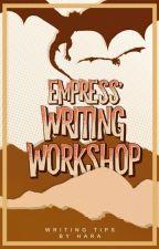 Empress' Writing Workshop by Empressotaku