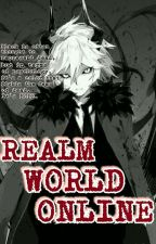 Realm World Online  by TheOphiuchus