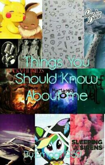 Things You Should Know About Me