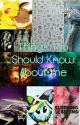 Things You Should Know About Me by Emogirl959